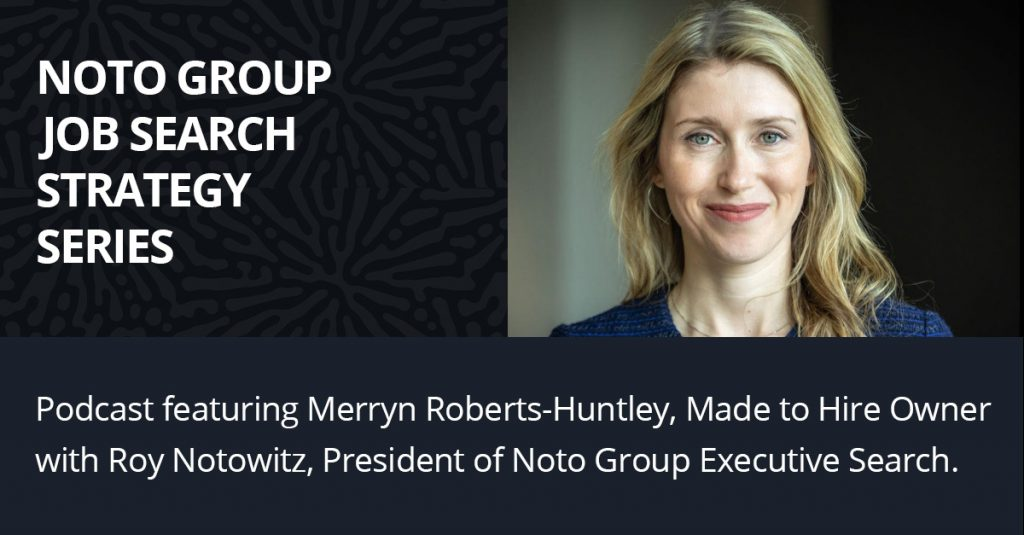Noto Group job search series with Merryn Roberts-Huntley