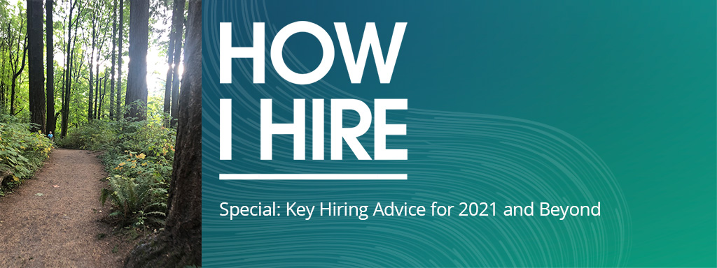 How I Hire podcast Key Strategies for Hiring in 2021