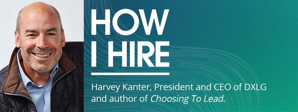 Harvey Kanter, CEO and author on How I Hire podcast